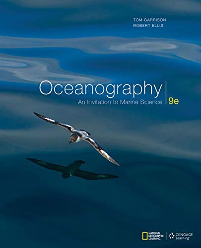 Oceanography: An Invitation to Marine Science (MindTap Course List)