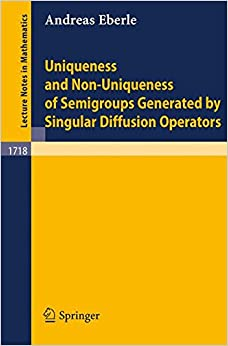 Book Uniqueness and Non-Uniqueness of Semigroups Generated by Singular Diffusion Operators