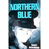 Northern Blue, Tracey Richardson, 156280118X