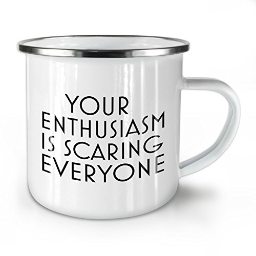 Enthusiasm Quote Enamel Mug, Funny Cup - Strong, Easy-Grip Handle, Two Side Print, Ideal for Camping & Outdoors By Wellcoda