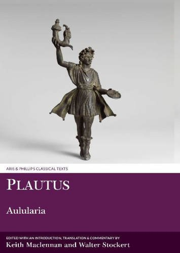 Plautus: Aulularia (Aris and Phillips Classical Texts)