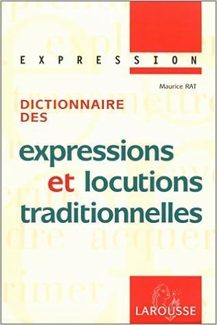 Livres gratuits Dictionnaire des expressions et locutions traditionnelles pdf