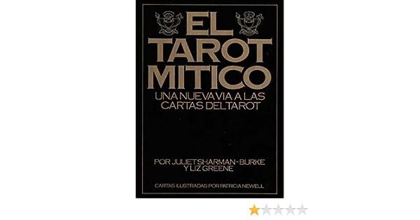 El Tarot Mitico/ The Mythic Tarot: Una nueva via la las ...