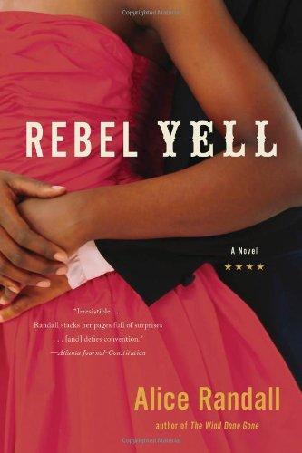 Read Online Rebel Yell: A Novel ebook