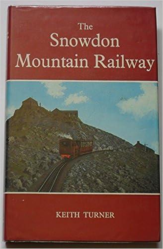 Snowdon Mountain Railway (Railway History)
