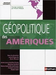 Géopolitique des Amériques (ancienne édition) par Alain Musset