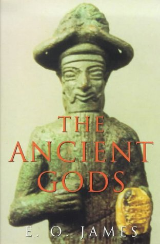 The Ancient Gods (Inglese) Copertina flessibile – 12 ago 1999 E. O. James Orion 0753808102 Assyria