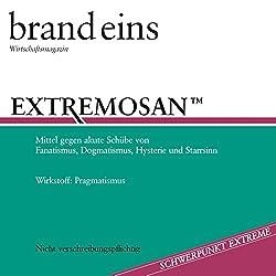 brand eins audio: Extreme