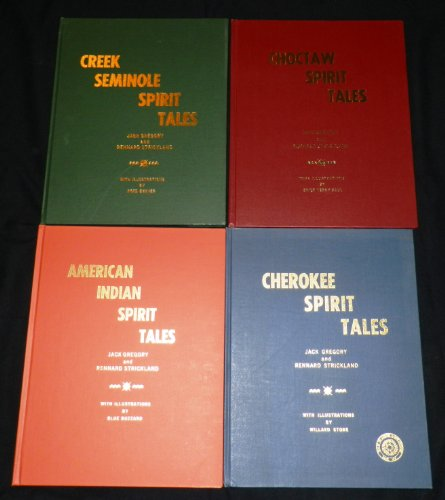 Complete Set of 4 Native American Spirit Tales Signed 1st Ed, Choctaw, Cherokee, Creek, Seminole Tribal Folklore, Legend And Myth (Signed Strickland)