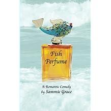 Fish Perfume (Cozy Harbor Marina Series)