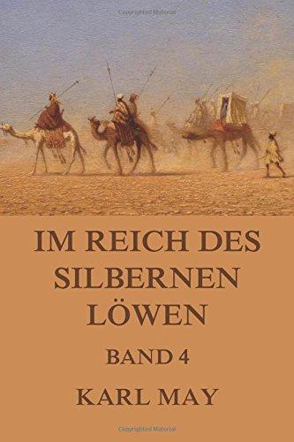 Im Reich des silbernen Löwen Band 4: Neue deutsche Rechtschreibung (German Edition) ebook
