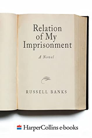 book cover of The Relation of My Imprisonment