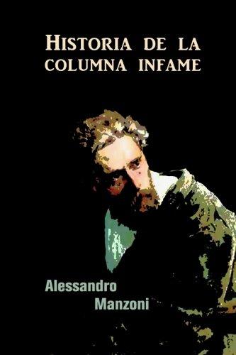 Historia de la columna infame  [Manzoni, Alessandro] (Tapa Blanda)