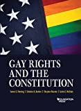 img - for Gay Rights and the Constitution: Cases and Materials (Coursebook) book / textbook / text book