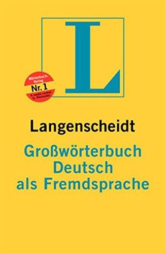 Langenscheidts Grosswoerterbuch Deutsch als Fremdsprache (German Edition)