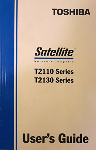- Toshiba Satellite Notebook Computer-T2110 Series-T2130 Series-User's Guide