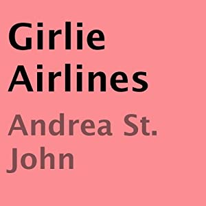 Girlie Airlines Audiobook