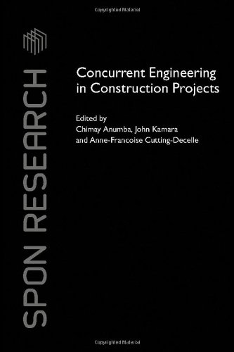 Concurrent Engineering in Construction Projects (Spon Research)