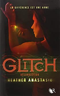Glitch, tome 2 : Résurrection par Anastasiu