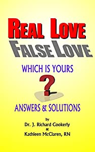 REAL LOVE, FALSE LOVE: Which Is Yours? Answers and Solutions