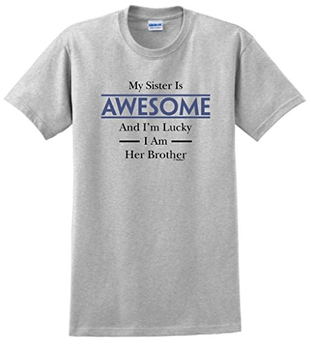 Sister Awesome Lucky Brother T Shirt