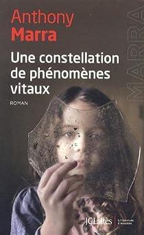 Une constellation de phénomènes vitaux par Marra