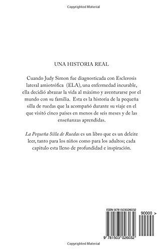 La pequena silla de ruedas: Una historia verdadera de la vida (Spanish Edition): Judy Valentina: 9781503026032: Amazon.com: Books