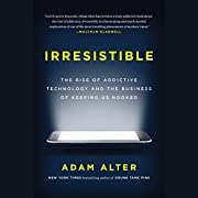 Irresistible: The Rise of Addictive…