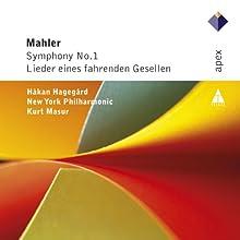 Mahler : Symphony No. 1; Lieder eines fahrenden Gesellen
