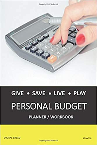 give save live play personal budget planner workbook a 26 week