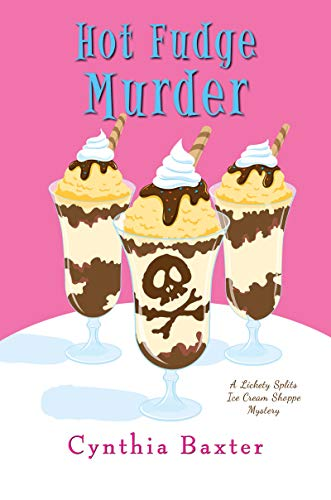 - Hot Fudge Murder (A Lickety Splits Mystery)