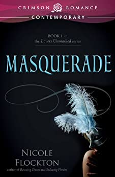 Masquerade (Lovers Unmasked) by [Flockton, Nicole]