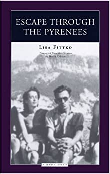 Escape Through the Pyrenees (Jewish lives)