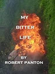 My bitter life