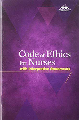 Code Of Ethics For Nurses With Interpretive Statements (American Nurses Association)