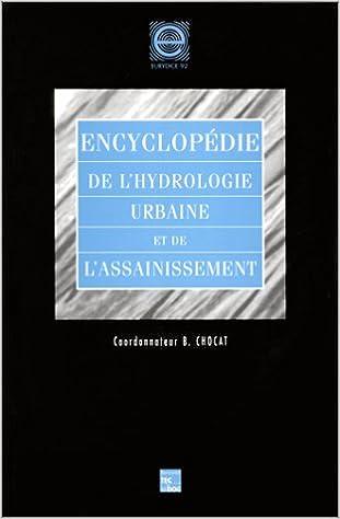 Lire en ligne Encyclopédie de l'hydrologie urbaine et de l'assainissement pdf, epub