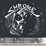 Chrome Flashback: Chrome Live Best of