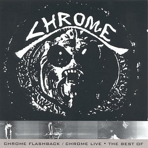 Chrome Flashback: Chrome Live Best of by Cleopatra