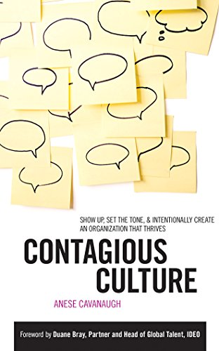 Contagious Culture: Show Up, Set the Tone, & Intentionally Create an Organization that Thrives by McGraw-Hill Education on Brilliance Audio