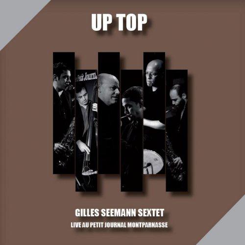 Up Top (Live au Petit Journal Montparnasse)