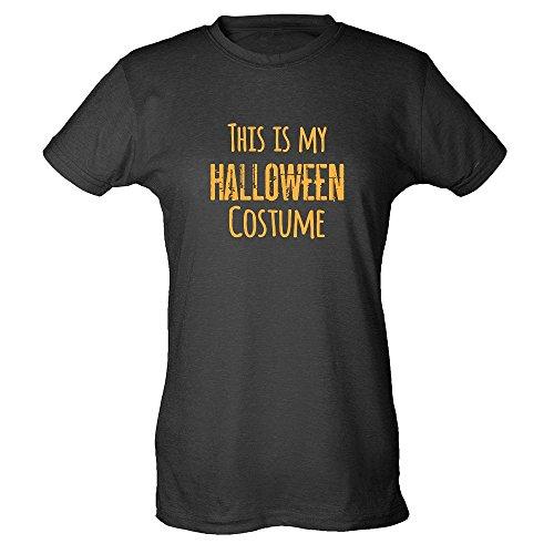Pop Threads This Is My Halloween Costume Black S Womens T-Shirt (1980 S Costume Ideas)