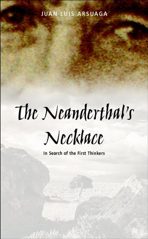 Descargar Libro The Neanderthal's Necklace: In Search Of The First Thinkers Juan Luis Arsuaga