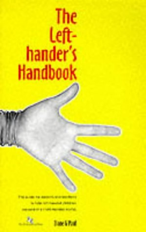 The Left-hander's Handbook: How to Succeed in a Right-handed World - For Teachers and Parents of Left-handed Children