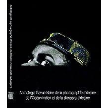 Anthologie de la photographie  africaine, de l'océan indien et de