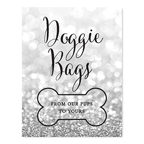 - Andaz Press Wedding Party Signs, Glitzy Silver Glitter, 8.5x11-inch, Doggie Bags, from Our Pups to Yours, Bone Graphic, 1-Pack, Gifts for Dogs
