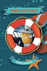 Buddy and Friends: Buddy's friends may have challenges but they also have amazing abilities! BY_AUTHOR Deborah Bradshaw , COVER_DESIGN_BY Faith Dunbar (Cruising with Buddy) (Volume 2) Paperback