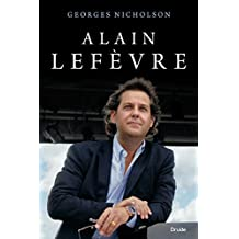 Alain Lefèvre (French Edition)