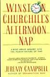 Winston Churchill's Afternoon Nap, Jeremy Campbell, 0671657178