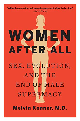 Pdf Social Sciences Women After All: Sex, Evolution, and the End of Male Supremacy