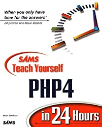 Sams Teach Yourself PHP4 in 24 Hours